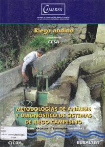 Metodologías de análisis y diagnóstico de sistemas de riego campesino. Riego Andino. CAMAREN. CESA 1998
