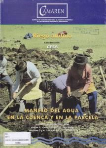 Manejo del agua en la cuenca y en la parcela. Riego Andino. CAMAREN. CESA 1999