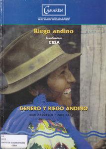 Género y riego andino. Riego Andino. CAMAREN. CESA 1999