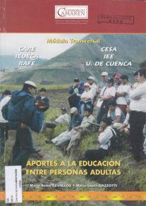Aportes a la educación entre personas adultas. Módulo transversal. CAMAREN 2003