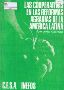 Las cooperativas en las reformas agrarias de la América Latina. CESA – INEFOS. CESA 1960