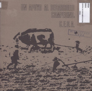 Un apoyo al desarrollo campesino: CESA. CESA 1980