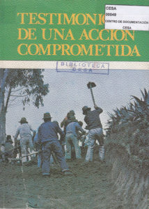 Testimonio de una acción comprometida. CESA 1982