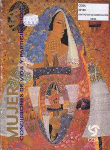Mujer andina, condiciones de vida y participación. CESA 1993
