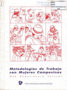 Metodologías de trabajo con mujeres campesinas. Una experiencia inicial. CESA 1993
