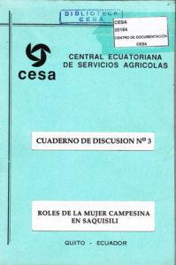Roles de la mujer campesina en Saquisilí. Cuaderno de discusión No. 3. CESA 1995