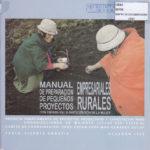Manual de preparación de pequeños proyectos empresariales rurales, con énfasis en la participación de la mujer. CESA 1995