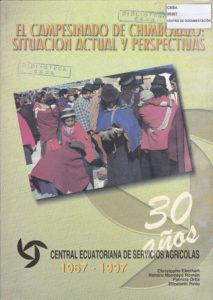 El campesino de Chimborazo: Situación actual y perspectivas. 30 años de CESA 1967 – 1997. CESA 1997