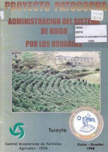 Proyecto Patococha. Administración de sistema de riego por los usuarios. CESA 1998