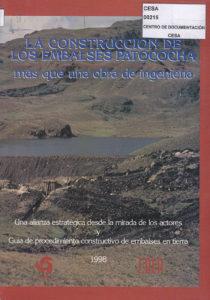La construcción de los embalses Patococha más que una obra de ingeniería. CESA 1998