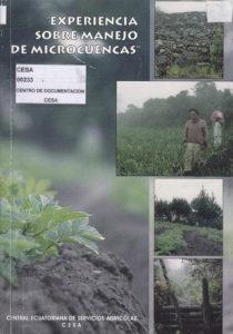 Experiencia sobre manejo de microcuencas. CESA 1999