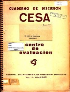 El modo de producción parcelario. Serie 1: Problemas agrarios. Cuaderno de discusión No. 1. CESA 1974