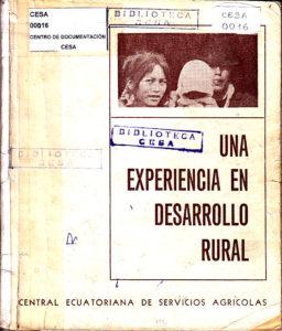 Una experiencia en desarrollo rural. CESA 1974