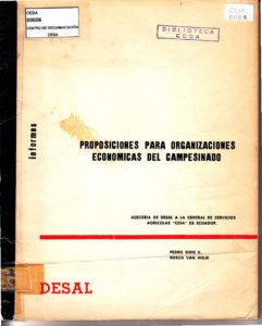 Informe de DESAL a CESA. Proposiciones para organizaciones económicas del campesinado. 1972