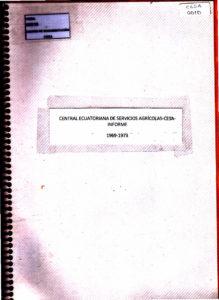 Central Ecuatoriana de Servicios Agrícolas -CESA- Informe 1969 – 1973. CESA 1973