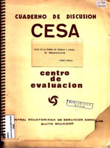 Valor de la fuerza de trabajo y formas de proletarización. Serie 3: Estructura Social. Cuaderno de discusión No.1. CESA 1974