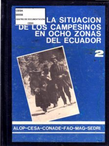 La situación de los campesinos en ocho zonas del Ecuador. Volumen 2. CESA 1984