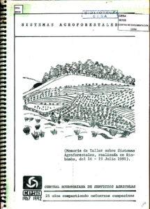 Sistemas agroforestales. Memoria de taller sobre sistemas agroforestales. Riobamba, julio de 1991. CESA 1991