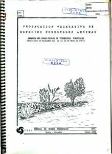 Propagación vegetativa de especies forestales andinas. Memoria del curso taller de viveristas forestales, mayo de 1991. CESA 1991