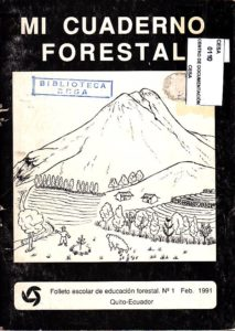 Mi cuaderno forestal. Folleto escolar de educación forestal No 1. CESA 1991