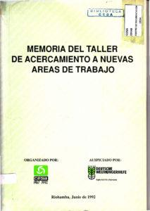 Memoria del taller de acercamiento a nuevas áreas de trabajo. CESA 1992