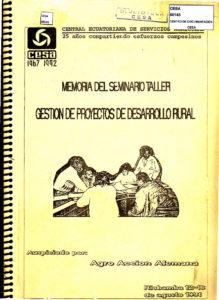 Memoria del seminario taller: Gestión de proyectos de desarrollo rural, 1991. CESA 1967-1992. CESA 1992