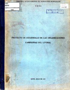 Proyecto de desarrollo de las organizaciones campesinas del Litoral. CESA 1974