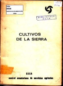 Cultivos de la Sierra. CESA 1977-1978