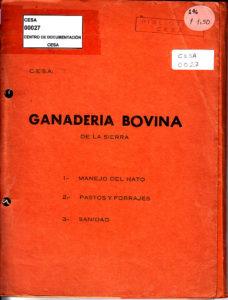 Ganadería bovina de la sierra: Manejo del hato. Pastos y forrajes. Sanidad. CESA 1978