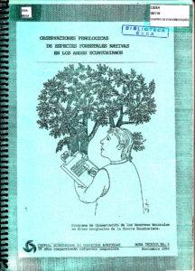 Observaciones fenológicas de especies forestales nativas en los Andes ecuatorianos. Nota técnica No.3. CESA 25 años compartiendo esfuerzos campesinos. CESA 1992