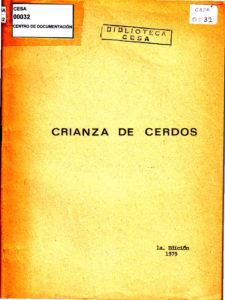 Crianza de cerdos. Primera edición. CESA 1979