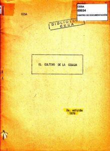 El cultivo de la cebada. Segunda edición. CESA 1979
