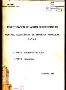 Investigación de aguas subterráneas. Método geoeléctrico  I parte: Cusubamba – Mulalillo; y, II parte: Malchingui. INERHI Sección Hidrogeología. CESA 1980
