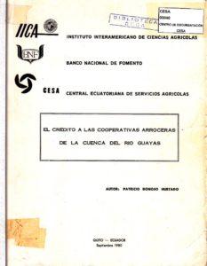 El crédito a las cooperativas arroceras de la cuenca del río Guayas. CESA 1980