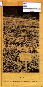 La experimentación y demostración agropecuaria. CESA 1980