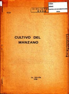 El cultivo del manzano. Primera edición. CESA 1980