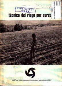 Técnica del riego por surcos. CESA 1981