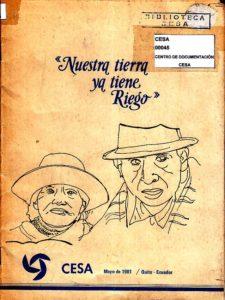 """""""Nuestra tierra ya tiene riego"""". CESA 1981"""