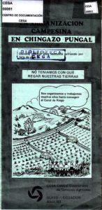 La organización campesina en Chingazo Pungal. CESA 1983