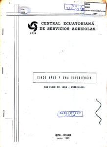 Cinco años y una experiencia. San Pablo del Lago – Angochagua. Con dedicatoria a CESA por sus quince años. CESA 1983