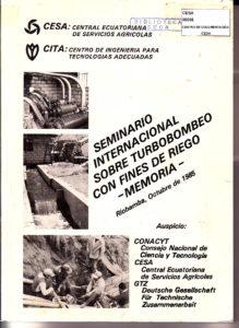 Seminario Internacional sobre turbobombeo con fines de riego. Memoria, Riobamba. CESA 1985