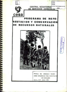 Programa de reforestación y conservación de recursos naturales. Seminario Taller sobre estrategias para capacitación con escolares. CESA 1990