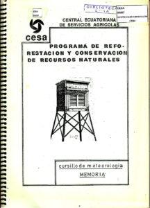 Programa de reforestación y conservación de recursos naturales. Cursillo de meteorología. Memoria. CESA 1990