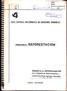 Programa de reforestación. Memoria de autoevaluación del programa de reforestación y conservación de recursos naturales del 4 al  7 de julio de 1989. CESA 1989