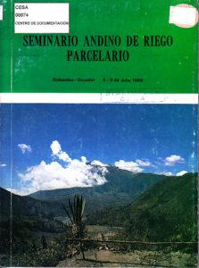 Seminario andino de riego parcelario. Riobamba – Ecuador. CESA 1988