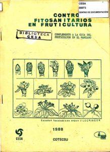 Controles fitosanitarios en fruticultura. Complemento a la guía del fruticultor en el  en el manzano. CESA, COTECSU, INIAP. CESA 1988