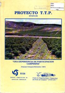 Proyecto TTP. Etapa III. Una experiencia de participación campesina. CESA 1987