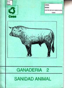 Sanidad animal. Ganadería 2. Programa de capacitación. CESA 1990